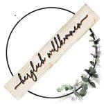 Willkommen Türkranz modern – Tür-Schild aus Holz und Metall-Ring schwarz 30 cm – innen DIY Türdeko ganzjährig